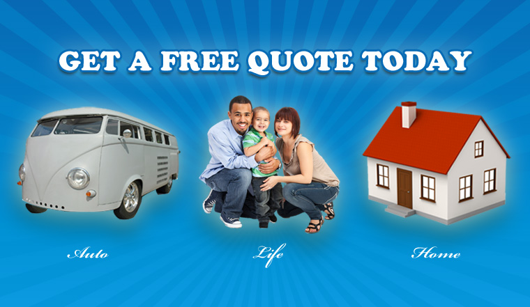 Get A Free Quote Today - Auto & Home